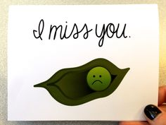 """""""Lonely Pea"""" I miss you greeting card. #prettyandfresh"""