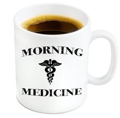 Morning Medicine Funny Coffee Mug - 11 oz Ceramic Mug Ships in a White Gift Box - Father's Day Gifts for Dad Great Gift For Doctors, Nurses, Dentists, Medical Students => If you love this, read review now : Coffee Mugs