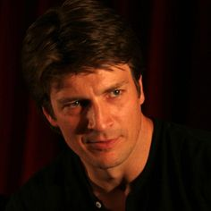 Nathan Fillion...Watched him when he played Joey Buchanan on One Life to Live