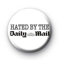 Hated By The Daily Mail Button Badge 25mm button badge badges chapas insignias #badges #buttonbadges