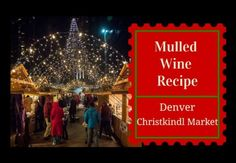 """Mulled Wine, called """"Gluehwein"""" in German, is a traditional and tasty Christmas drink in Germany and the prefect treat for cold winter days. You can buy mulled wine at every German Christmas market Denver Events, Moving To Denver, Spiced Wine, German Christmas Markets, Oranges And Lemons, Mulled Wine, Christmas Drinks, Winter Day, Parenting"""