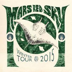 Mars Red Sky - Winter Tour 2015