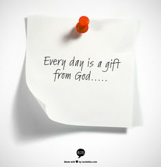 81 Best Every Day Is A Gift Images Thoughts Bible Quotes Faith