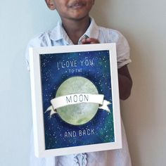 "Gender neutral nursery decor or boy's or girl's room art. ""Love You to the Moon"" art print. 8x10, 11x14, 16x20,"