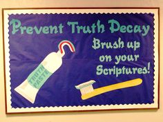 Prevent Truth Decay... Brush up on your scriptures... As a dental hygienist I LOVE THIS!                                                                                                                                                      More