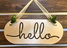 Hello Sign, Hello Door Hanger, Wreaths https://www.etsy.com/listing/463776167/hello-sign-hello-door-hanger-hello-wall