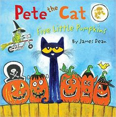 Pete the Cat: Five Little Pumpkins: James Dean: 9780062304186: Amazon.com: Books