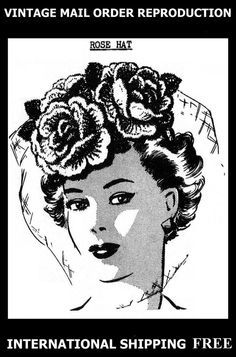 Vintage 40s MAIL ORDER Crocheted Millinery Chenille ROSE HAT Veil Fabric Pattern #PATTERNPERFECTPATTERNPEDDLERR2039 #CROCHETEDROSEHAT