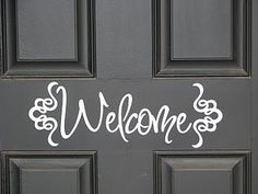 Welcome - Front Door Silhouette Project - We might have to try this if it comes off easily... Probably shouldn't leave anything permanent on an apartment door!