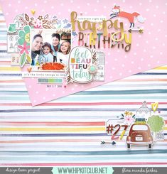 Flora Monika Farkas: Birthday layout - Hip Kit Club