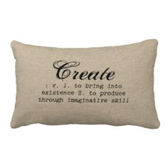 """Create"" dictionary definition on a faux vintage linen jute burlap paper rustic chic country antique french cottage style background graphic lumbar throw pillow - for all the artistic and creative people"