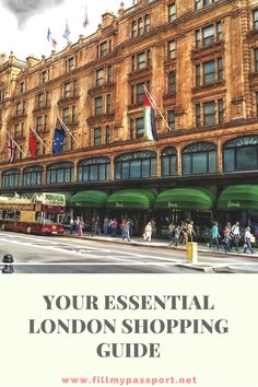 Your Essential London Shopping Guide! Check out some incredible places to by British brands and labels including Harrod's, Selfridges, and more. #Londontravel #Londonshopping
