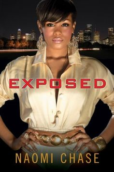 Exposed by Naomi Chase, http://www.amazon.com/dp/B0046ZRW1A/ref=cm_sw_r_pi_dp_i3P2pb0Z5ZDPQ