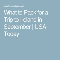 What to Pack for a Trip to Ireland in September   USA Today