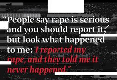 The Real Effects of MRA False Rape Allegation Myth-  Police Told Her To Report Her Rape, Then Arrested Her For Lying