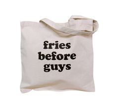 Hey, I found this really awesome Etsy listing at https://www.etsy.com/listing/186834285/fries-before-guys-canvas-tote-bag-french