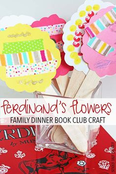 Make this Family Dinner Book Club craft inspired by The Story of Ferdinand by Munro Leaf. A fun and easy flower craft for kids.
