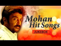 Mohan Hits Tamil Songs | Super Hit Song Collection 50 Songs மோகன் சிறந்த பாடல்கள் - YouTube Old Song Download, Audio Songs Free Download, Mp3 Music Downloads, All Time Hit Songs, All Songs, Music Songs, Tamil Video Songs, Tamil Songs Lyrics, Sleeping Songs