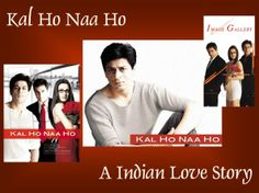 Kal Ho Naa Ho: beautiful but sad story!