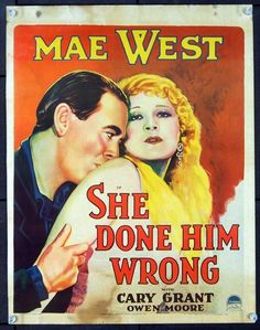 'She Done Him Wrong', 1933, Mae Wit and Cary Grant
