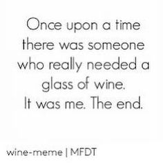 Thank you for pinning from Cocktails 'n Fitness! Wine Meme, Wine Quotes, Wine Wednesday, Treat Yoself, Wine O Clock, Real Housewives, Just Me, Whisky, Cheers