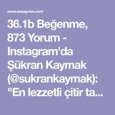 """36.1b Beğenme, 873 Yorum - Instagram'da Şükran Kaymak (@sukrankaymak): """"En lezzetli çitir tavuk tarifi😍üstelik midye tava ve kalamar sosu gibi hazırladığım için yalancı…"""" Iftar, Healthy Snacks, Food And Drink, Instagram, Messages, Emoji, Brownie, Allah, Omlet"""
