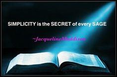 SIMPLICITY is the SECRET of every SAGE 🙏🏻😇✝️💖 #wow #soul #truth #spiritual #success #spirituality #business #eternity #entrepreneur #knowledge #wisdom #amazing #grace #God #Jesus #HolySpirit #Trinity #heaven #hell #eternal #life #forever #hope #faith #love #believe #Bible 📖📜📖\