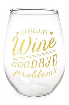 """In love with this stemless wine glass that says """"Hello wine - Goodbye problems"""" in gold. After a long day, this is a necessity."""
