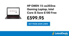 HP OMEN 15-ax203na Gaming Laptop, Intel Core i5 Save £100 Free Delivery & C+C, £599.95 at John Lewis