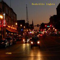 Nashville Lights by rimm on SoundCloud