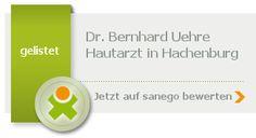 Dr.med. Bernhard Uehre Hautarzt Adresse: Judengasse 1, 57627 Hachenburg Öffnungszeiten: Heute geöffnet · 24 Stunden geöffnet Telefon: 02662 941941