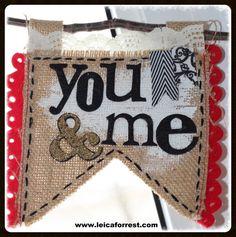 Sizzix Die Cutting Tutorial   Valentine Burlap Banner by Leica Forrest