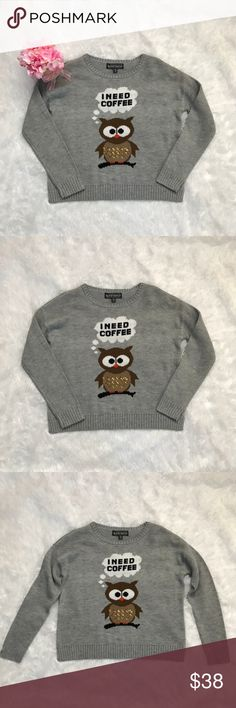 """Almost Famous I Need Coffee Owl Sequin Sweater S 100% acrylic sweater. The owl has sequins on his tummy.   Arm-pit to arm-pit approx 20"""", length approx 21"""" shoulder seam to hem.  Excellent condition. Almost Famous Sweaters Crew & Scoop Necks"""