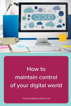 Organizing your digital files is as important to clarity and productivity as organizing your physical space. Here's how to organize and maintain your digital world.