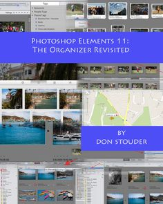 I just published this eBook on Amazon. It focuses on the Organizer in Photoshop Elements 11.   www.dons-digital-photo-corner.com