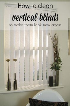 How To Clean Vertical Blinds Make Them Look Like New Again Cleaning Household