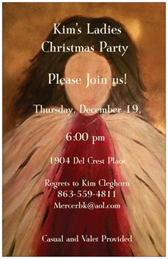 I used one of my paintings to create this invitation! It was easier to paint the angel than do the computer part!!!