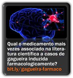 Qual o medicamento mais frequentemente associado na literatura científica a casos de gagueira induzida farmacologicamente?