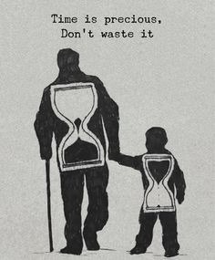 Positive Quotes : Time is precious dont waste it. # Parenting drawing Positive Quotes : Time is precious dont waste it. - Hall Of Quotes Wisdom Quotes, Words Quotes, Quotes To Live By, Quotes Quotes, Famous Quotes, Family Quotes And Sayings, Stay Strong Quotes, Tattoo Quotes, Happy Quotes