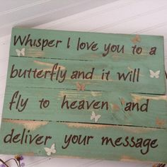 Whisper I Love you to a Butterfly sign