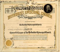 Certificate authorizing the organization of a branch of the Epworth League at the Chatsworth Park, California Methodist Episcopal Church of the Los Angeles District, Chapter no. 19104, November 25, 1898. The Epworth league was a Christian youth group. This was the only church in  operation in Chatsworth at this time. Chatsworth Historical Society. San Fernando Valley History Digital Library.