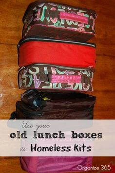 Use old/cheap lunchboxes as homeless kits Homeless Bags, Homeless Care Package, Community Service Projects, Blessing Bags, 72 Hour Kits, Helping The Homeless, Girl Scouts, Helping Others, Charity