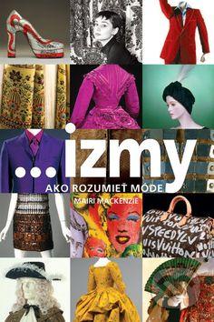 Martinus.sk > Knihy: ...izmy, ako rozumieť móde (Mairi Mackenzie)