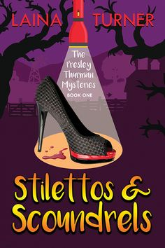 Stilettos & Scoundrels - A Presley Thurman Cozy Mystery Book 1 - In Pursuit of Fabulous Best Mystery Books, Best Mysteries, Mystery Series, Cozy Mysteries, Murder Mysteries, Books To Read, My Books, Library Books, Louis Vuitton Satchel