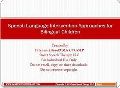 Speech Language Intervention Approaches for Bilingual Children