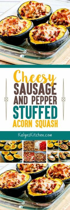 Cheesy Sausage and Pepper Stuffed Acorn Squash is delicious for a fall or winter dinner idea, and I was pleasantly surprised to discover that acorn squash is lower in carbs than I had thought. This recipe is low-glycemic, South Beach Diet friendly, and gluten-free if you make sure to use gluten-free sausage. [found on KalynsKitchen.com] #WinterSquashRecipe #StuffedAcornSquashRecipe #AcornSquash