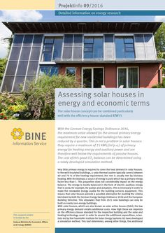 Solar houses with large collector surface areas meet this requirement. In these well-insulated buildings, solar energy systems cover at least 50 per cent of the heat demand. The BINE Projektinfo brochure 'Assessing solar houses in energy and economic terms' (09/2016) details the costs and energy requirements of the various solar house concepts.