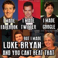 I made Luke Bryan