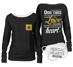 Heroic Hearts Apparel - Shadow of Their Dog Tags Army Top,(http://www.heroicheartsapparel.com/shadow-of-their-dog-tags-army-top/) army wife girlfriend milso