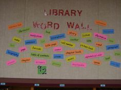 Library Word Wall. (Actually this is from my library and someone pinned it 24 weeks ago!--Regina Hartley)